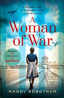 A Woman of War, Mandy Robotham – Blue Pencil Agency Editorial Services