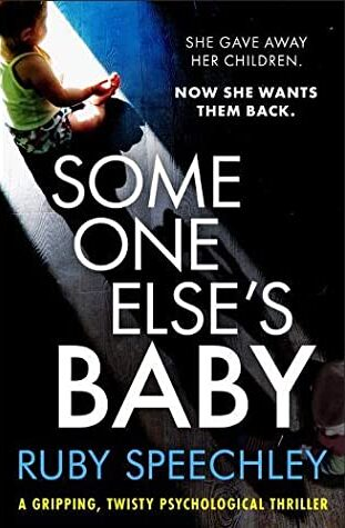 Someone Else's Baby, Ruby Speechley – Blue Pencil Agency Editorial Services