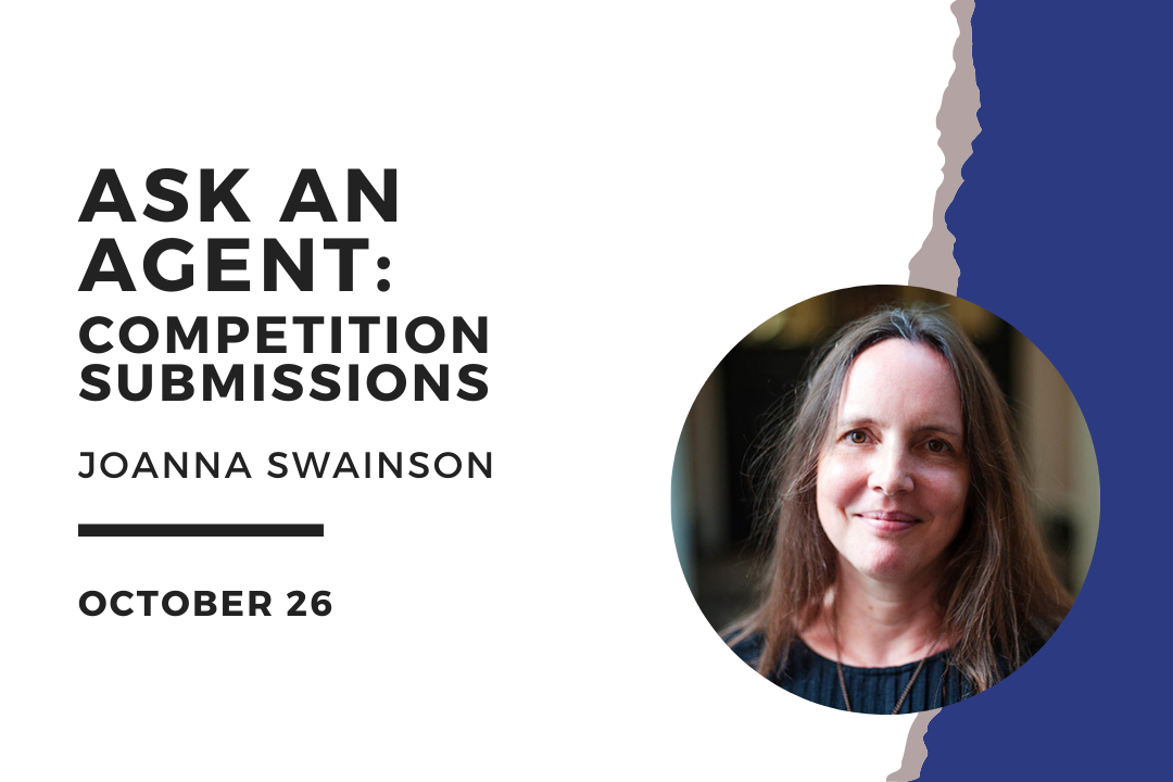 BPA Online Events – Joanna Swainson, literary agent Q&A. Competition submissions.